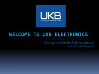 Welcome to UKB Electronics