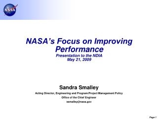 NASA's Focus on Improving Performance Presentation to the NDIA May 21, 2009