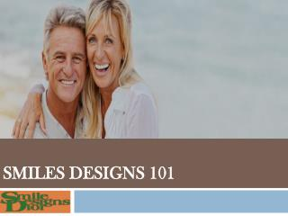 Smiles Designs 101