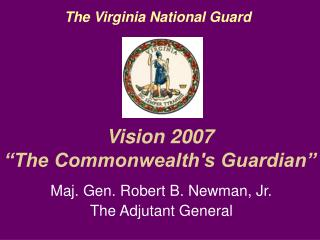 "Vision 2007 ""The Commonwealth's Guardian"""