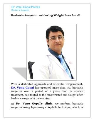 Bariatric surgeon dr v pareek