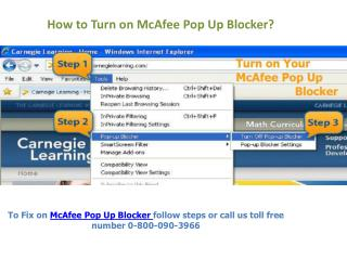Turn on Your McAfee Pop Up Blocker Call 0-800-090-3966
