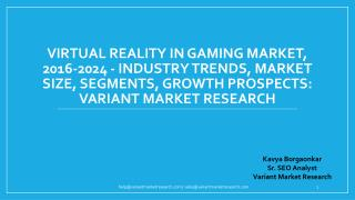 Global Virtual Reality In Gaming Market is estimated to reach $43.4 Billion by 2024