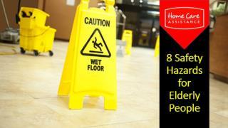 8 Safety Hazards for Elderly People