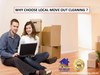 Why Choose Local Move Out Cleaning