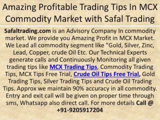 Amazing Profitable Trading Tips In MCX Commodity Market with Safal Trading