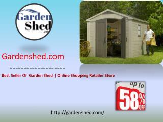 Gardenshed.com Leading a Best Garden Sheds Retailer Store in Australia.