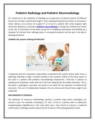 Pediatric Radiology and Pediatric Neuroradiology