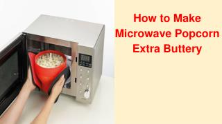 How to Make Microwave Popcorn | Gold Medal Popcorn Machine