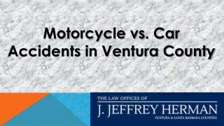 Motorcycle vs. Car Accidents in Ventura County