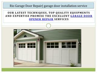 Rio Garage Door Repair| garage door installation service