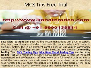 Mcx Base Metal Trading Tips, MCX Tips Free Trial Call @ 91-9990138814