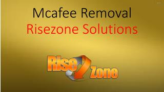 Mcafee Removal | RIsezone Solutions