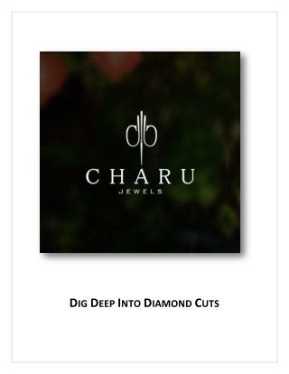 Dig Deep Into Diamond Cuts