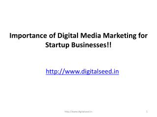Importance of Digital Media Marketing for Startup Businesses!!