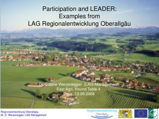 Participation and LEADER:  Examples from  LAG Regionalentwicklung Oberallgäu