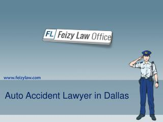 Dallas Auto Accident Lawyer - Feizylaw.com