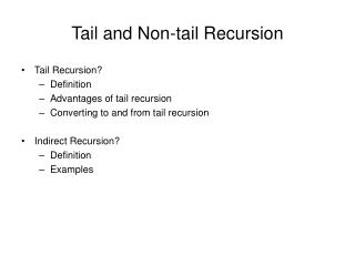 Tail and Non-tail Recursion