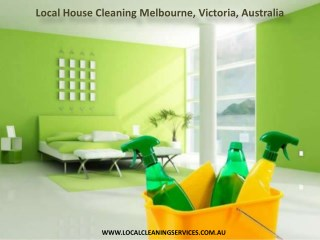 Local House Cleaning Melbourne, Victoria, Australia