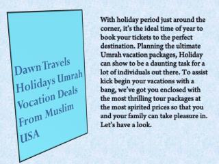 Dawn Travels Holiday Packages