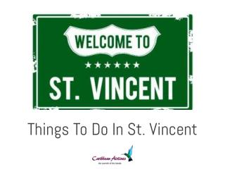 Things To Do In St. Vincent