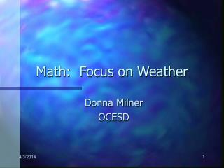 Math:  Focus on Weather