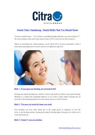 Dental Clinic Dandenong : Dental Myths That You Should Know