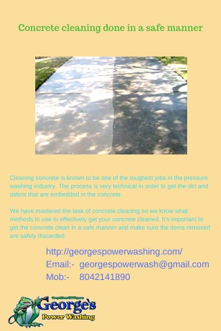 Concrete cleaning done in a safe manner