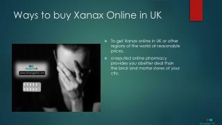 Ways to buy Xanax Online in UK