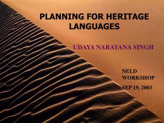 PLANNING FOR HERITAGE LANGUAGES