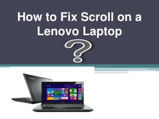 How to Fix Scroll on a Lenovo Laptop?