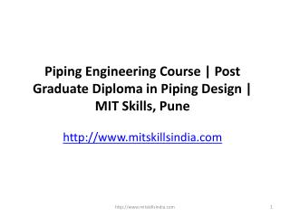 Post Graduate Diploma in Piping Design & Engineering - MIT Skills, Pune