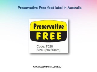 Preservative Free food label in Australia - Chameleon Print