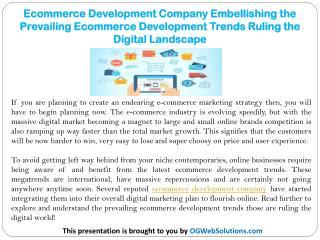 Ecommerce Development Company: Embellishing the Prevailing Ecommerce Development Trends Ruling the Digital Landscape