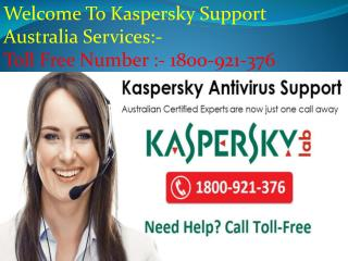 Kaspersky Support Number Australia 1800-921-376