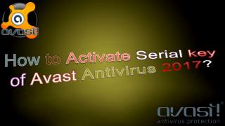 How to Activate Serial key of Avast Antivirus 2017?