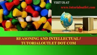 REASONING AND INTELLECTUAL / TUTORIALOUTLET DOT COM