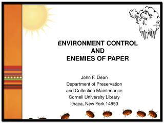 ENVIRONMENT CONTROL AND ENEMIES OF PAPER