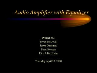 Audio Amplifier with Equalizer