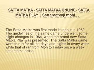 Satta Matka is Legal Game in India by SattaMatkaji