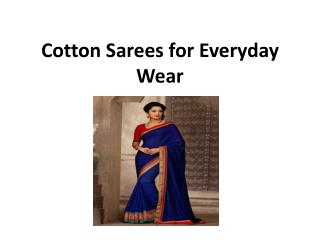 Cotton Sarees for Everyday Wear