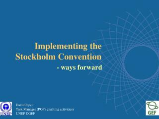 Implementing the Stockholm Convention