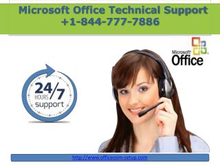Dial  1-844-777-7886 For Getting Online MS Office Support