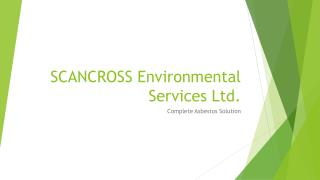 All in one solution for asbestos removal