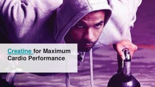 Creatine for Maximum Cardio Performance