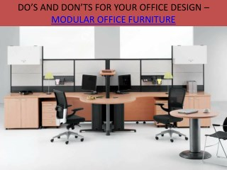 DO'S AND DON'TS FOR YOUR OFFICE DESIGN