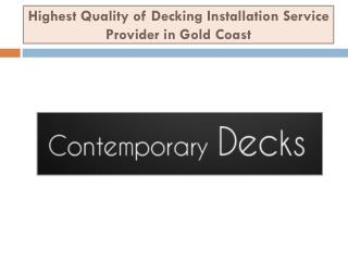 Highest Quality of Decking Installation Service Provider in Gold Coast