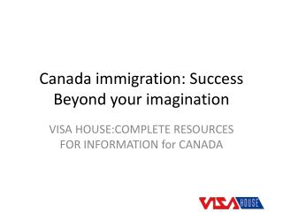 Visa House are those Immigration consultants in Delhi who know all your immigration annoyances