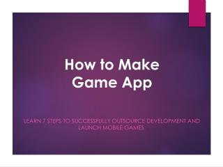 How to Make Game App
