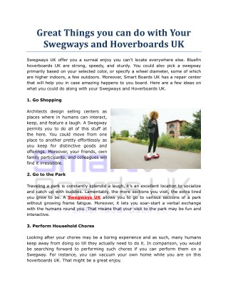 Great Things you can do with Your Swegways and Hoverboards UK